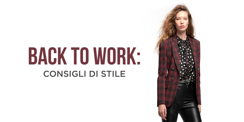 Back to work: i trend da seguire per rientrare al lavoro con stile